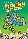 Franky Snow, Tome 3 : Frime contrôle par Buche