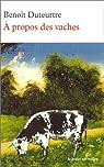 A propos des vaches par Duteurtre