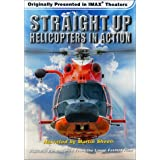 Imax / Straight Up: Helicopters in Action