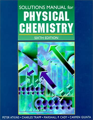 physical chemistry solutions manual atkins 9780716731672 amazon rh amazon com Atkins Physical Chemistry Quanta Physical Chemistry Peter Atkins