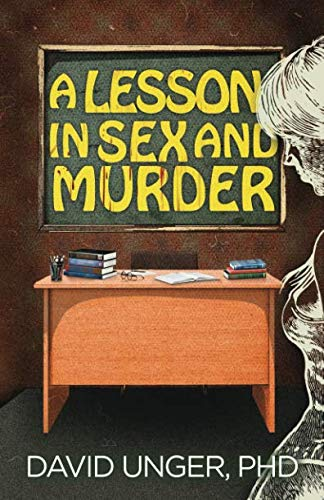 A Lesson in Sex and Murder