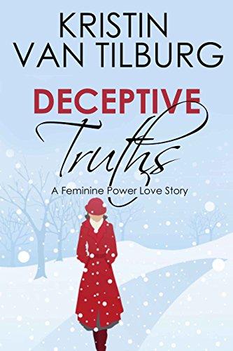 Deceptive truths a feminine power love story kindle edition by deceptive truths a feminine power love story by van tilburg kristin fandeluxe Choice Image
