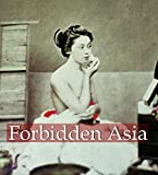 Forbidden Asia (Mega Square Collection)