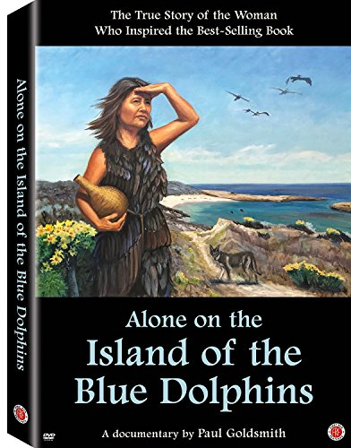 Alone on the Island of the Blue Dolphins by First Run Features