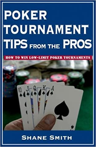 Poker tournament tips from the pros roulette galette maternelle