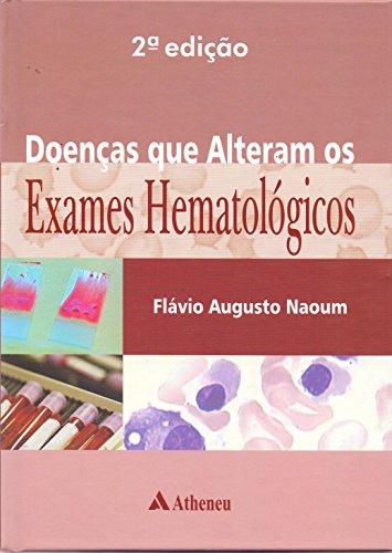 Doenças que alteram os exames hematoloógicos