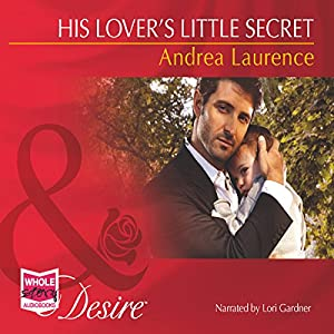 His Lover's Little Secret Audiobook