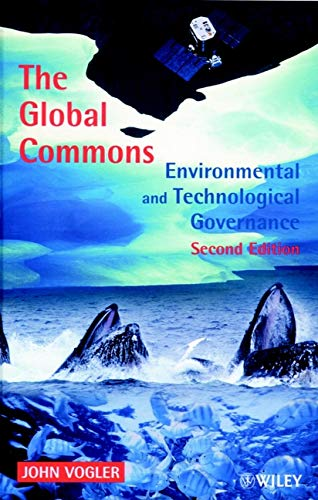 The Global Commons : Environmental and Technological Governance, 2nd Edition