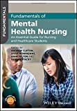 img - for Fundamentals of Mental Health Nursing: An Essential Guide for Nursing and Healthcare Students book / textbook / text book