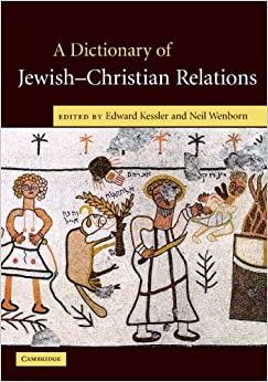 Book A Dictionary of Jewish-Christian Relations