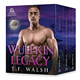 The Wulfkin Legacy: 3 Paranormal Romances by [Walsh, T.F.]