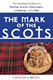 The Mark of the Scots, Duncan A. Bruce, 1629141941