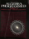 img - for Algebra Programmed: Part 2 (Pt.2) book / textbook / text book
