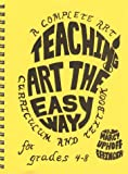 Teaching Art the Easy Way, Marcy Uphoff Effinger, 096333347X