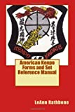 American Kenpo Forms and Set Reference Manual, LeAnn Rathbone, 1494941708
