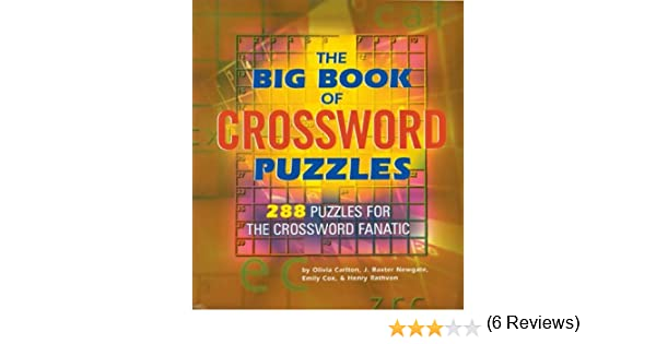 The Big Book of Crossword Puzzles: 288 Puzzles for the Crossword ...
