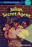 Julian, Secret Agent (Stepping Stone, paper)