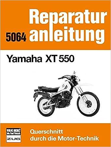 Yamaha XT 550: 9783716816561: Amazon com: Books