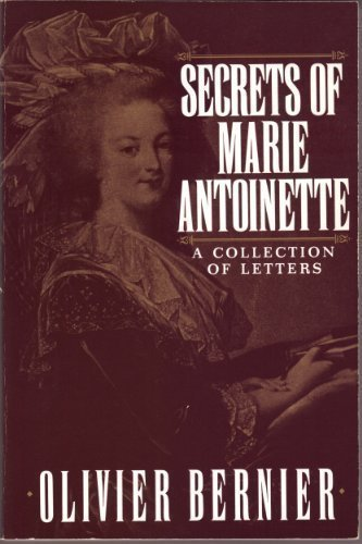 - Secrets of Marie Antoinette: A Collection of Letters