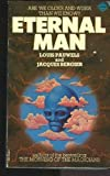 Eternal Man, Louis Pauwels and Jacques Bergier, 0583122469