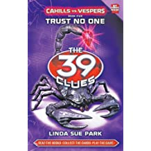 The 39 Clues: Cahills vs. Vespers Book Five: Trust No One