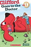 Clifford Goes to the Doctor, Norman Bridwell, 0545231426