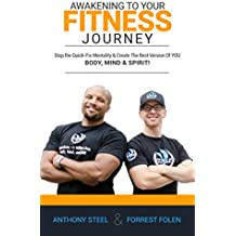 Awakening Your Fitness Journey: Stop the Quick-Fix Mentality and Create the Best Version of YOU - Body, Mind, and Spirit!