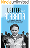Letter from Alabama: The Inspiring True Story of Strangers Who Saved a Child and Changed a Family Forever