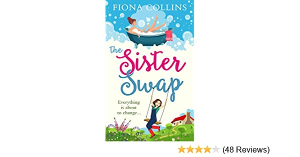 Christmas Sister Swap.The Sister Swap The Laugh Out Loud Romantic Comedy Of The Year