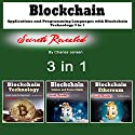Blockchain: Applications and Programming Languages with Blockchain Technology: 3 in 1 Audiobook by Charles Jensen Narrated by Dave Wright