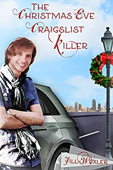 The Christmas Eve Cragislist Killer: A Holiday to Remember by [Wexler, Jill]