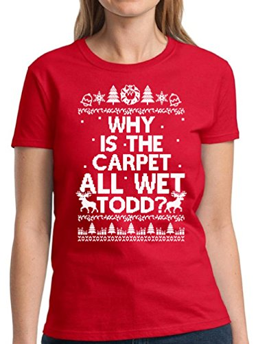 Pekatees Carpet All Wet Todd Shirt for Women Why Is The Carpet All Wet Todd Tshirt Funny Margo Todd Shirt Red L