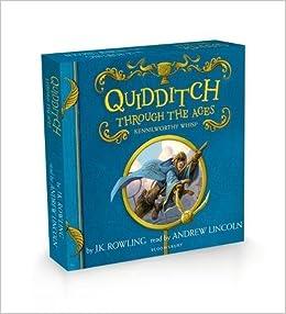 Quidditch Through the Ages: Amazon.es: Rowling, J.K., Skipp ...