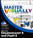 Master VISUALLY Dreamweaver 8 and Flash 8