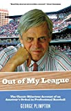 Out of My League, George Plimpton, 1599218089