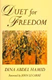 Duet for Freedom, Dina A. Hamid, 0704326779