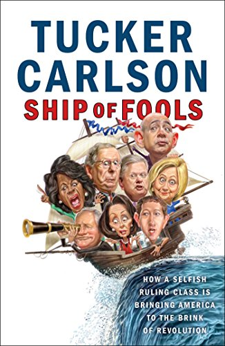 Ship of Fools: How a Selfish Ruling Class Is Bringing America to the Brink of ()