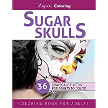 Sugar Skulls: Stress Relieving Grayscale Photo Coloring for Adults