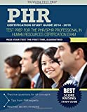 img - for PHR Certification Study Guide 2014-2015: Test Prep for the PHR/SPHR Professional in Human Resources Certification Exam book / textbook / text book