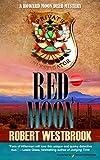 red moon - Red Moon (A Howard Moon Deer Mystery Book 3)