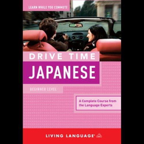 Drive Time Japanese: Beginner Level