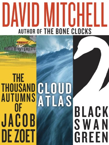 David Mitchell: Three bestselling novels, Cloud Atlas, Black Swan Green, and The Thousand Autumns of Jacob de Zoet (The 1000 Autumns Of Jacob De Zoet)