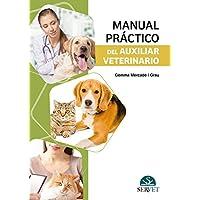 Manual práctico del auxiliar veterinario - Libros