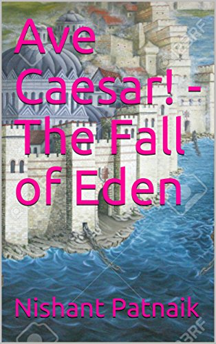 Ave Caesar! - The Fall of Eden (English Edition)