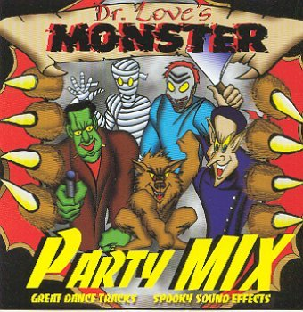 Dr. Love's Monster Party Mix