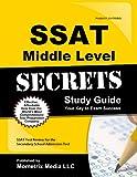 SSAT Middle Level Secrets Study Guide: SSAT Test Review for the Secondary School Admission Test (Secrets (Mometrix))