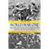 World War One: The Unheard Stories of Soldiers on the Western Front Battlefields: First World War stories as told by those who fought in WW1 battles (Soldier Stories of World War 1 Book 2)