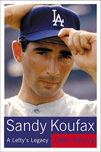 Sandy Koufax por Jane Leavy