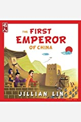The First Emperor Of China: The Story of Qin Shihuang - in English and Chinese (Heroes Of China) (Volume 1) Paperback