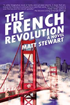 The French Revolution: A Novel by [Stewart, Matt]